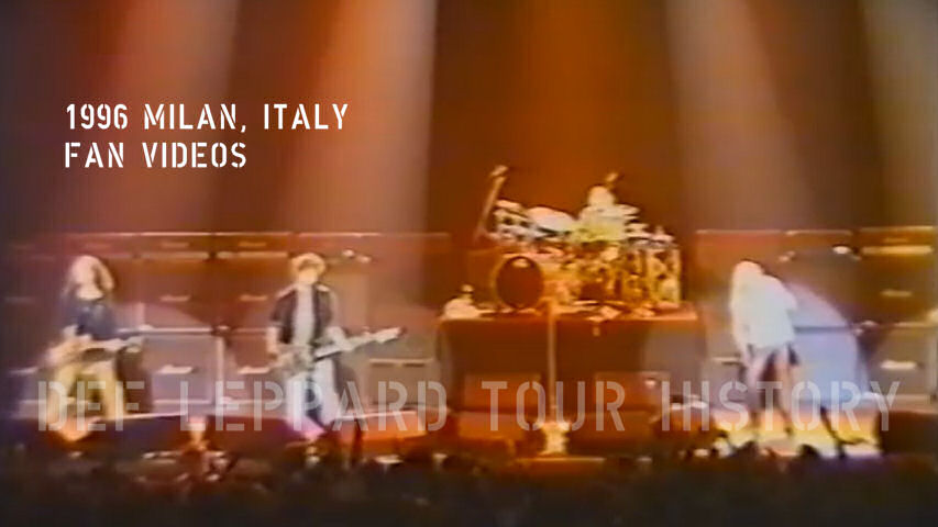 Def Leppard 1996 Milan, Italy Fan Videos.