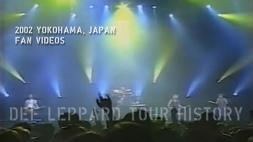 Def Leppard 2002 Yokohama Fan Videos.