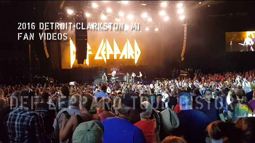 Def Leppard 2016 Detroit/Clarkston, MI Fan Videos.