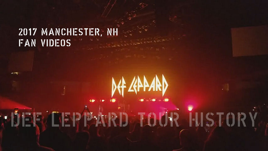 Def Leppard 2017 Manchester, NH Fan Videos.