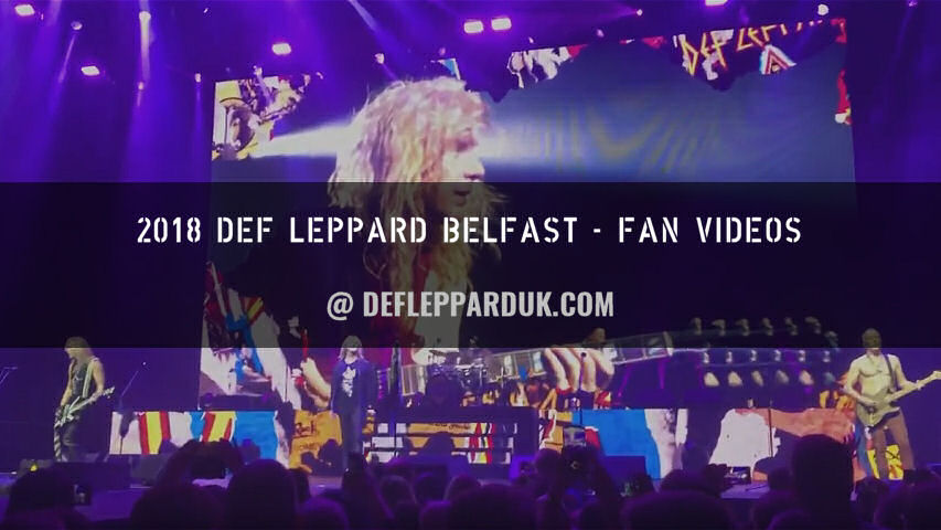 Def Leppard 2018 Fan Videos.
