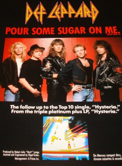 Pour Some Sugar On Me 1988.