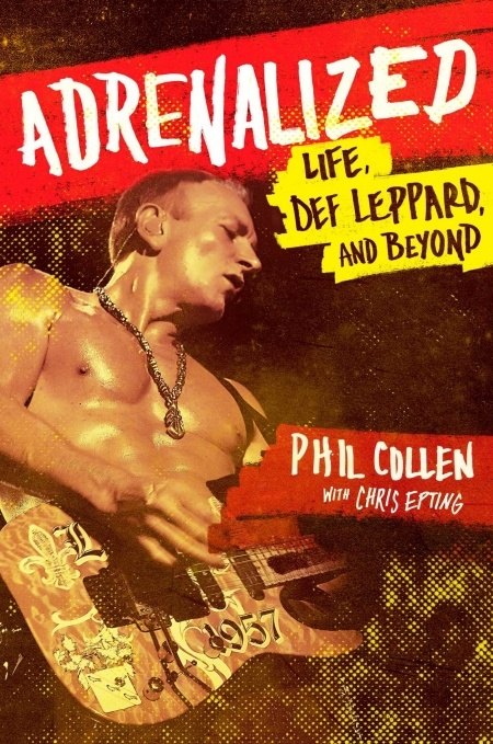 Adrenalized: Life, Def Leppard, and Beyond 2015.